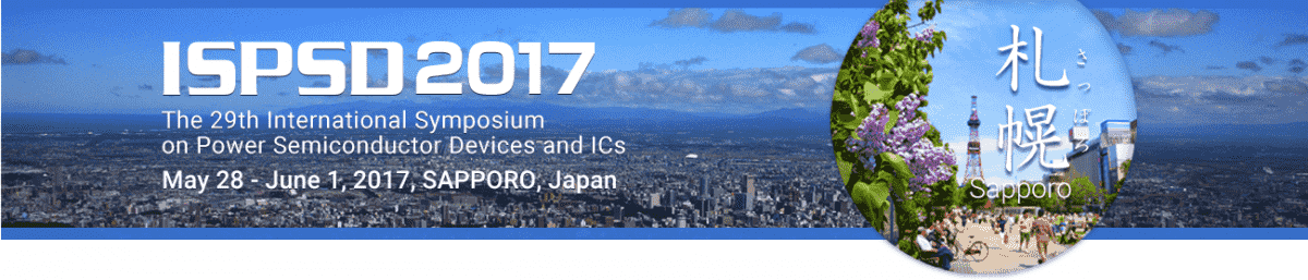 The 29th International Symposium on Power Semiconductor Devices and ICs (ISPSD)